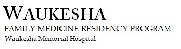 Waukesha Family Medicine Residency Program